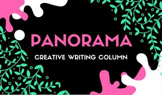 Panorama, Advocate's New Creative Writing Column