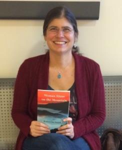Professor Katherine Smith, Author of: Woman Alone on the Mountain (Photo Credit: Kevin Milton)