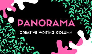 Panorama, Advocate's New Creative Writing Column