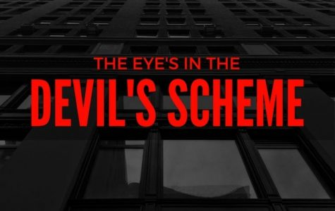 The Eye's In the Devil's Scheme