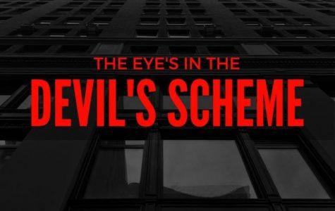 The Eye's In the Devil's Scheme