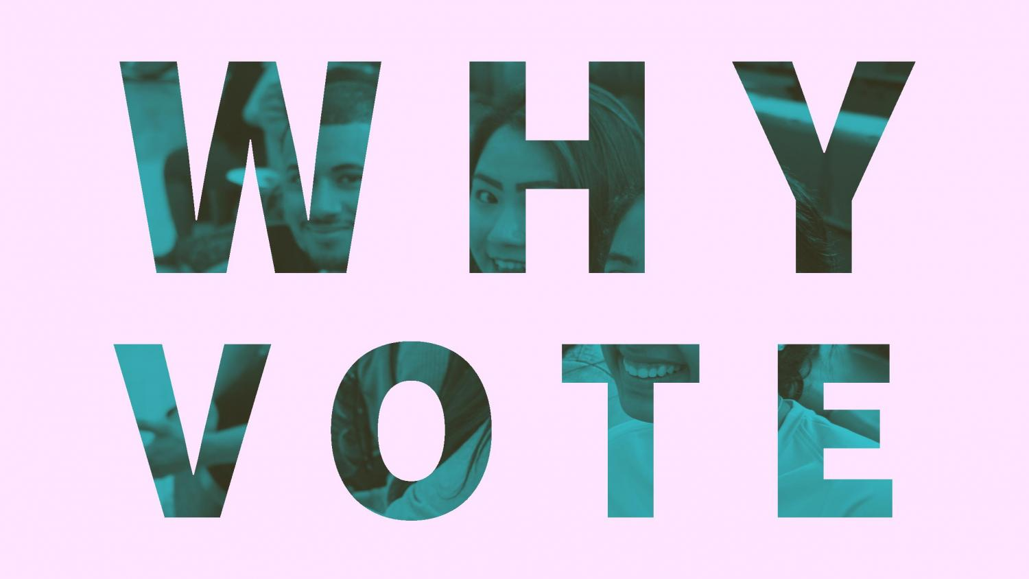 Why should you vote?